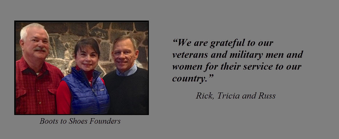 We are grateful to our veterans and military men and women for their service to our country - Rick, Tricia and Russ, BTS founders